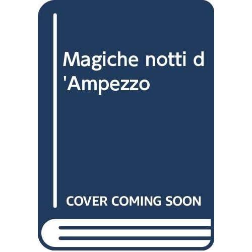 Magiche Notti D'ampezzo