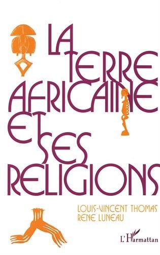 La terre africaine et ses religions