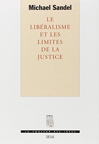Le Libéralisme et les limites de la justice par Michael Sandel