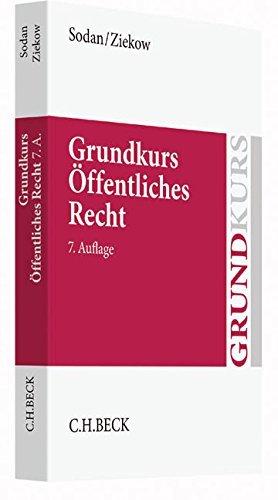 Grundkurs Öffentliches Recht: Staats- und Verwaltungsrecht (Grundkurse) by Helge Sodan (2016-05-23)