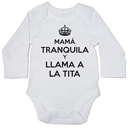 HippoWarehouse Mamá Tranquila Y Llama A La TITA Body Manga Larga Body