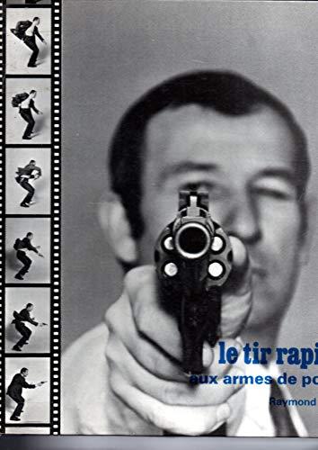 le tir rapide aux armes de poing