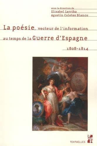 La poésie, vecteur de l'information au temps de la guerre d'Espagne (1808-1814)