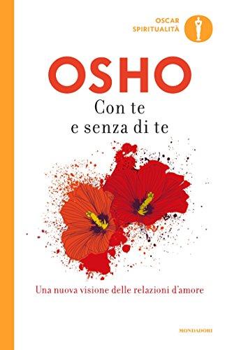 Con te e senza di te (Oscar spiritualità) (Italian Edition) eBook ...