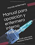 Manual para oposición y enfermero interno residente: OPE/EIR enfermería mediante infografías (1)