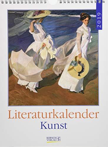 Literaturkalender Kunst 2019: Literarischer Wochenkalender * 1 Woche 1 Seite * literarische Zitate und Bilder * 24 x 32 cm