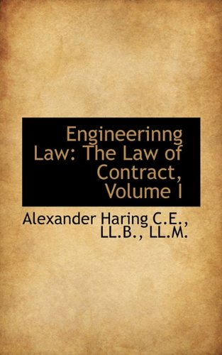 Engineerinng Law: The Law of Contract, Volume I