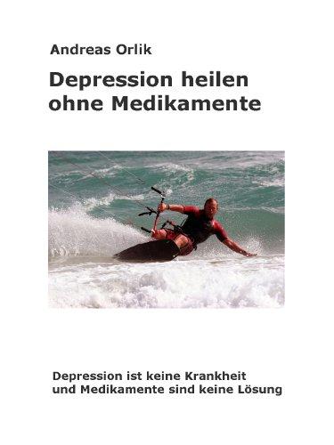 Depression heilen ohne Medikamente