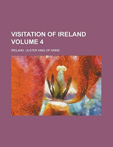Visitation of Ireland Volume 4