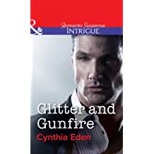 Glitter and Gunfire (Mills & Boon Intrigue) (Shadow Agents, Book 4)