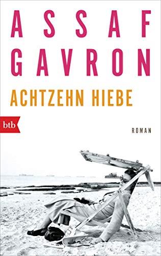 Buchseite und Rezensionen zu 'Achtzehn Hiebe: Roman' von Assaf Gavron