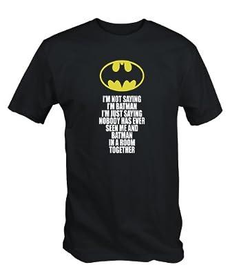 "FUNNY - "" I'm Not Saying I'm Batman "" T Shirt (Black S - XXL)"