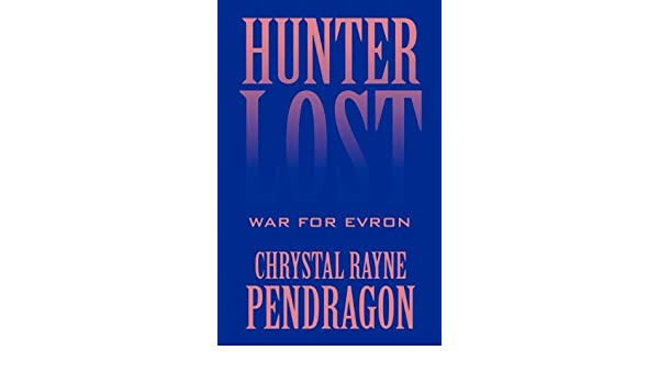 Hunter Lost: War for Evron