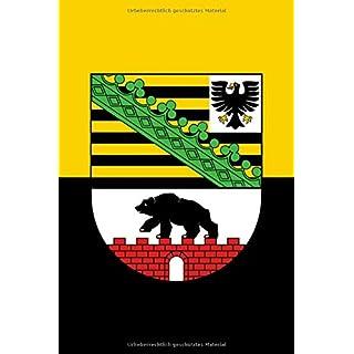 Sachsen-Anhalt: Notizbuch - Tagebuch Deutschland, Sachsen Anhalt / 120 Seiten, Kariert.