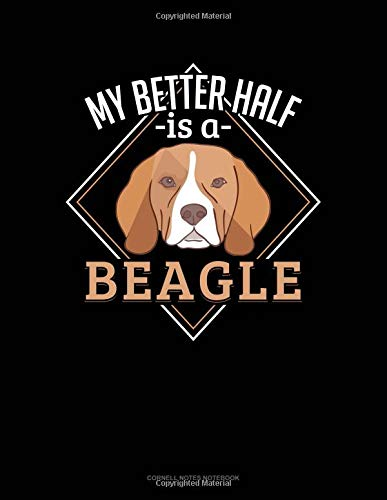 My Better Half Is A Beagle: Cornell Notes Notebook por Jeryx Publishing