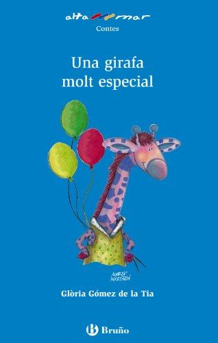 Una girafa molt especial (Catalá - A Partir De 6 Anys - Altamar)