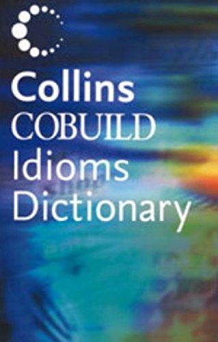 Dictionary of Idioms (Collins Cobuild) por Collins Cobuild