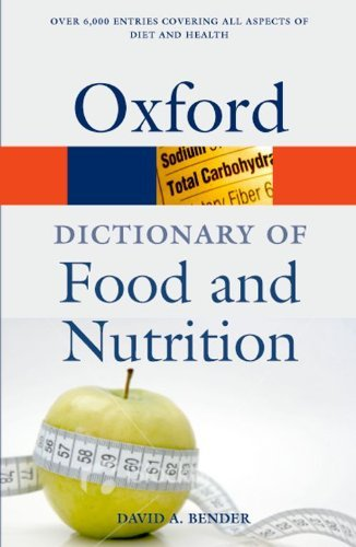 A Dictionary of Food and Nutrition (Oxford Quick Reference) by David A. Bender (2009-03-05) par David A. Bender