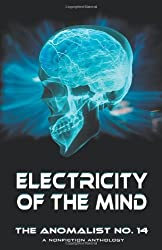 Electricity of the Mind: The Anomalist 14