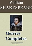 William Shakespeare: Oeuvres complètes - 53 titres (Nouvelle édition enrichie)