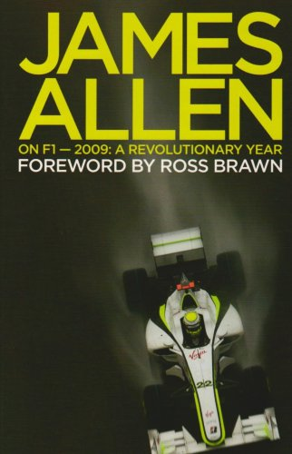 James Allen on F1: 2009: A Revolutionary Year por James Allen
