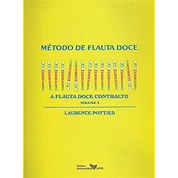 Metodo De Flauta Doce - A Flauta Doce Contralto 4
