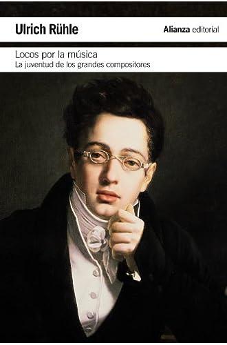 Locos por la música: La juventud de los grandes compositores