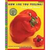 How Are You Peeling? (Scholastic Bookshelf) by Saxton Freymann (2004-06-01)