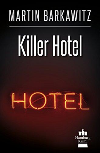 Buchseite und Rezensionen zu 'Killer Hotel: SoKo Hamburg 20  - Ein Heike Stein Krimi (Soko Hamburg - Ein Fall für Heike Stein)' von Martin Barkawitz