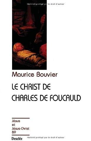 Le Christ de Charles de Foucault, tome