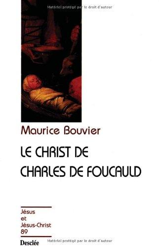 Le Christ de Charles de Foucault, tome 89