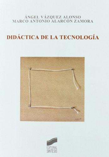 Didáctica de la tecnología (Síntesis educación)