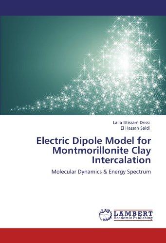 Electric Dipole Model for Montmorillonite Clay Intercalation: Molecular Dynamics & Energy Spectrum -