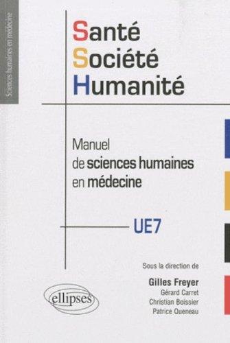 Sant, Socit, Humanit : Manuel de sciences humaines en mdecine