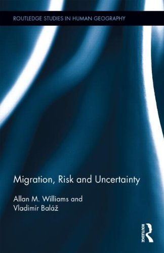 migration-risk-and-uncertainty-routledge-studies-in-human-geography-by-allan-m-williams-2014-10-09