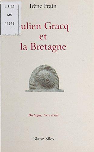 Julien Gracq et la Bretagne : La Clé d'or