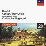 Handel: Concerti Grossi, Op.6