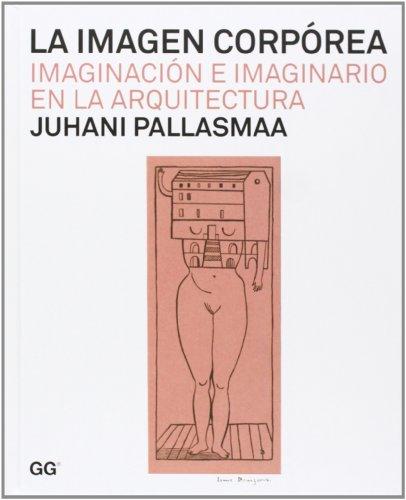 La imagen corpórea: Imaginación e imaginario en la arquitectura