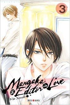 Mangaka and editor in love T03 de Mio Nanao (Auteur, Illustrations) ( 8 avril 2015 ) par Illustrations) Mio Nanao (Auteur