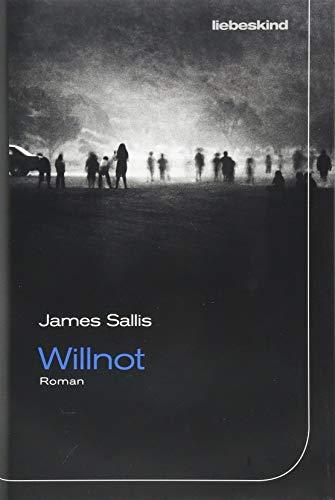 Buchseite und Rezensionen zu 'Willnot: Roman' von James Sallis