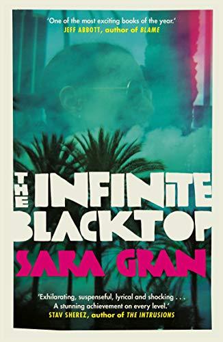 The Infinite Blacktop: A Claire DeWitt Novel (English Edition)