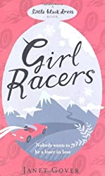 Girl Racers by Janet Gover (2010-07-08)