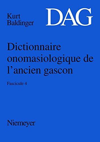 Dictionnaire onomasiologique de l'ancien gascon (DAG)/Dictionnaire onomasiologique de l'ancien gascon (DAG). Fascicule 4