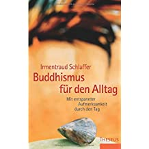Buddhismus für den Alltag
