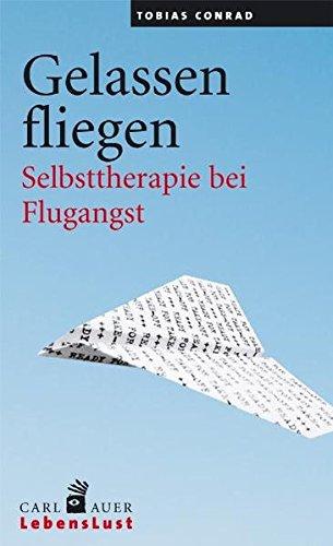 Gelassen fliegen: Selbsttherapie bei Flugangst