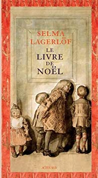 Le livre de Noël par Selma Lagerlöf