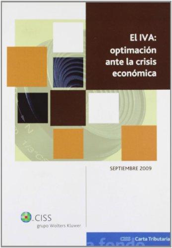 El IVA: optimación ante la crisis económica (A fondo CISS Carta Tributaria)
