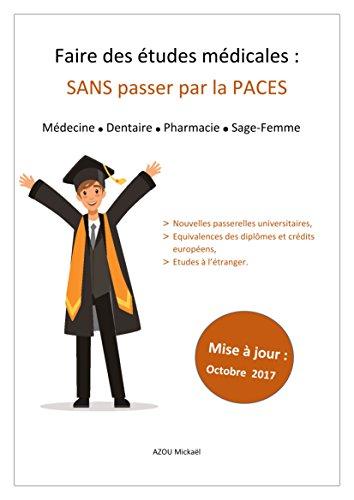 Descargar Libro Faire des études médicales : SANS passer par la PACES de Mickaël AZOU