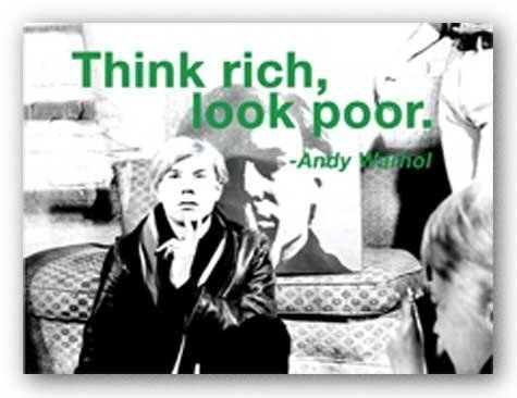 Andy Warhol Revolution ((12x16) Andy Warhol Think Rich Look Poor Quote Art Print Poster by Poster Revolution)