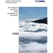 Meteorologie (SW-Version): 050 Meteorology - ein Lehrbuch für Piloten nach europäischen Richtlinien